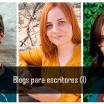 Blogs recomendados para escritores