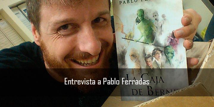 Entrevista a Pablo Ferradas