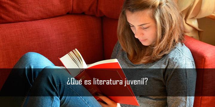 ¿Qué es literatura juvenil? (y qué no)