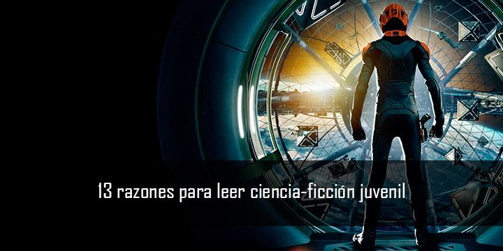 Trece razones para leer ciencia ficción juvenil