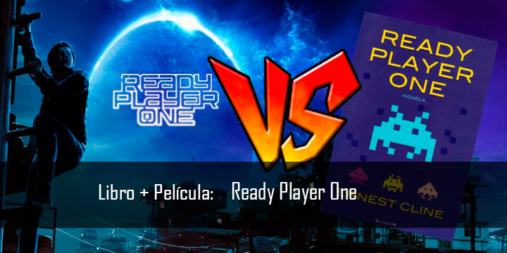 Libro + Película: Ready player one
