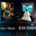 Blade Runner vs ¿Sueñan los androides con ovejas eléctricas?