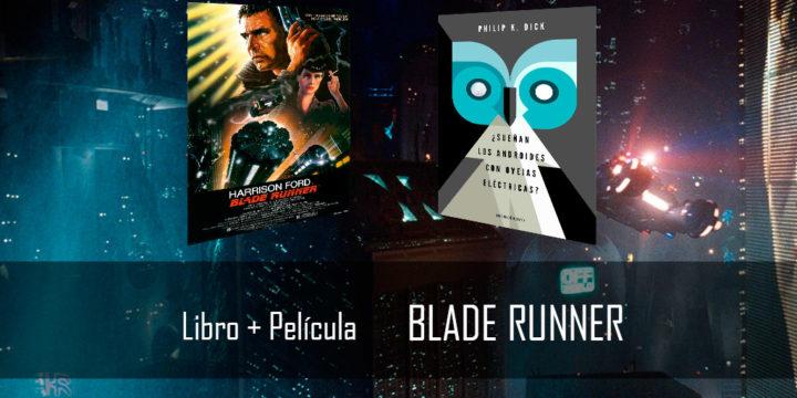 Libro + película: Blade Runner