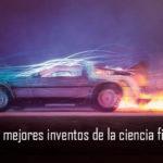 Los mejores inventos de la ciencia ficción