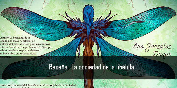 La sociedad de la libélula de Ana González Duque