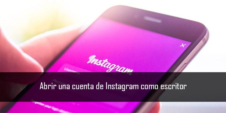 Abrir una cuenta de Instagram como escritor