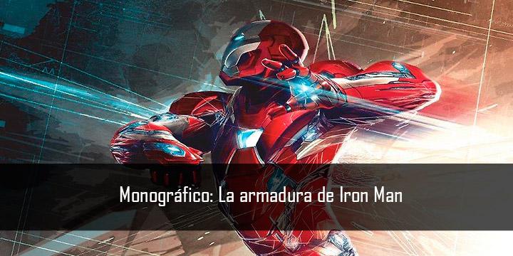 Monográfico: La armadura de Iron Man