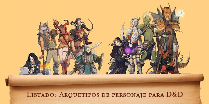 Arquetipos de personaje para Dungeons & Dragons